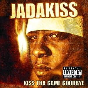 Jadakiss - Kiss Tha Game Goodbye (2001)