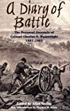 A Diary Of Battle: The Personal Journals Of Colonel Charles S. Wainwright, 1861-1865 (0306808463) by Nevins, Allan