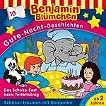 Das Schoko-Fest beim Tortenkönig (Benjamin Blümchen Gute Nacht Geschichten 10)   Vincent Andreas