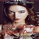 The Duke's Dark Desire Audiobook by Sophia Wilson Narrated by Nano Nagle