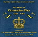 The Music Of Christopher Ely 1785 - 1794