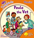Oxford Reading Tree Songbirds Phonics: Level 6: Paula the Vet