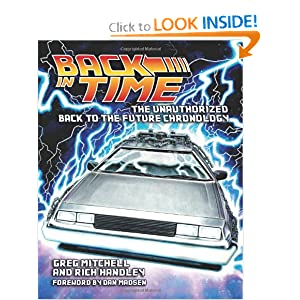 Back in Time: The Unauthorized Back to the Future Chronology by Greg Mitchell, Rich Handley, Pat Carbajal and Dan Madsen