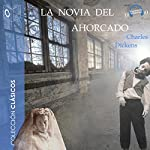 La novia del ahorcado [The Girlfriend Hanged] | Charles Dickens