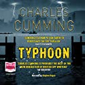 Typhoon Audiobook by Charles Cumming Narrated by Stephen Hogan