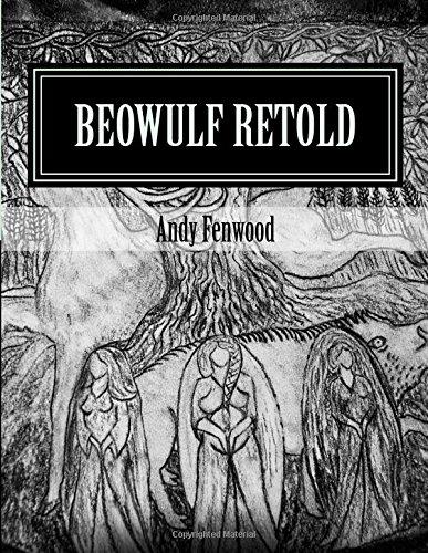 Beowulf Retold: in poetic verse