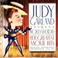 Judy Garland In Hollywood: Her Greatest Movie Hits: ORIGINAL SOUNDTRACK PERFORMANCES: 1936-1963