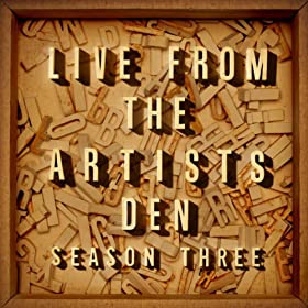 Live From The Artists Den: Season Three