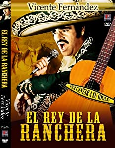 El Rey De La Ranchera
