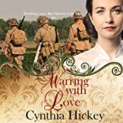 Warring with Love: Finding Love the Harvey Girl Way, Book 4 | Cynthia Hickey