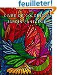Livre de coloriage - Jardin fantaisie...