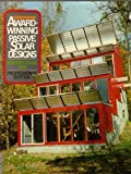 img - for Award-winning Passive Solar Designs: Residential and Commercial book / textbook / text book
