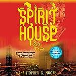 Spirit House | Christopher G. Moore