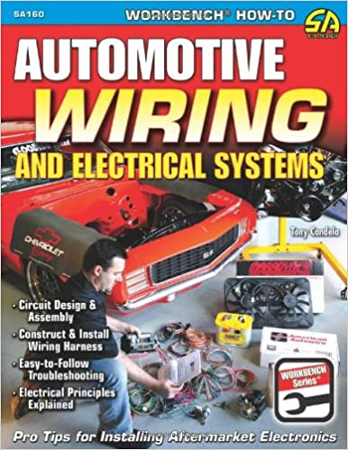 buy automotive wiring and electrical systems circuit design and buy automotive wiring and electrical systems circuit design and assembly multi function harness installation easy to follow troubleshooting