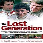The Lost Generation: The Brilliant bu...