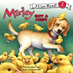 Marley: Not a Peep! (       UNABRIDGED) by John Grogan, Richard Cowdrey Narrated by Sean Schemmel