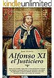 Alfonso XI, el Justiciero