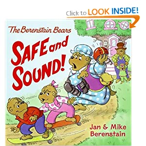 The Berenstain Bears: Safe and Sound! Mike Berenstain