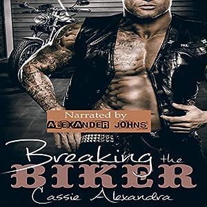 Breaking the Biker Audiobook