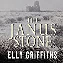 The Janus Stone Audiobook by Elly Griffiths Narrated by Jane McDowell