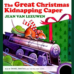 The Great Christmas Kidnapping Caper | [Jean Van Leeuwen]