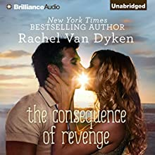 The Consequence of Revenge (       UNABRIDGED) by Rachel Van Dyken Narrated by Amy McFadden, Nick Podehl