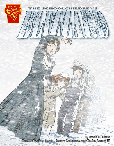 The Schoolchildren's Blizzard (Disasters in History)