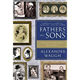 Fathers and Sons: The Autobiography of a Family ~ Alexander Waugh