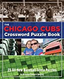 Chicago Cubs Crossword Puzzle Book (Crossword Puzzle Books (Cider Mill))