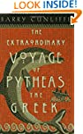 THE Extraordinary Voyage of Pytheas t...