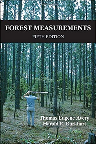 Forest Measurements, Fifth Edition written by Thomas Eugene Avery