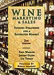 Wine Marketing and Sales: Success Str...
