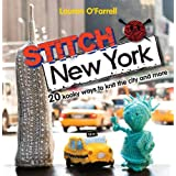 Stitch New York: 20 kooky ways to knit the city and moreby Lauren O'Farrell