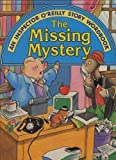 The Missing Mystery (Inspector O'Reilly Story Wordbook) (0026887789) by Cushman, Doug