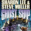 Ghost Ship: Liaden Universe, Theo Waitley, Book 3 (       UNABRIDGED) by Sharon Lee, Steve Miller Narrated by Eileen Stevens