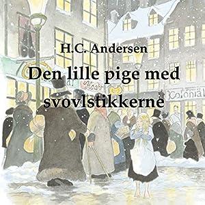 Den Lille Pige Med Svovlstikkerne [The Little Match Girl] Audiobook