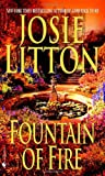 Fountain of Fire (Get Connected Romances) (0553585851) by Josie Litton