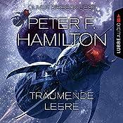Träumende Leere (Das dunkle Universum 1) | Peter F. Hamilton