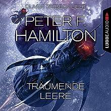 Träumende Leere (Das dunkle Universum 1) Hörbuch von Peter F. Hamilton Gesprochen von: Oliver Siebeck