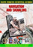 img - for Navigation and Signaling (Elite Forces Survival Guides) book / textbook / text book
