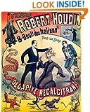 Memoirs of Robert-Houdin, ambassador, author, and conjuror