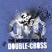 The Medusa Project: Double Cross | Sophie McKenzie