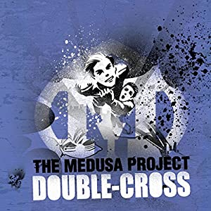 The Medusa Project: Double Cross | [Sophie McKenzie]