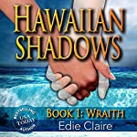 Wraith: Hawaiian Shadows | Edie Claire