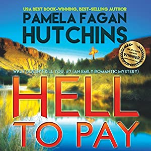 Hell to Pay (What Doesn't Kill You, #7) Audiobook
