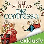 Die Comtessa | Ulf Schiewe