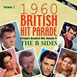 The 1960 British Hit Parade: The B Sides, Pt 2, Vol. 2