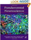 Fundamental Neuroscience, Third Edition