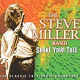 Shake Your Treeby The Steve Miller Band