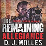 The Remaining: Allegiance (       UNABRIDGED) by D.J. Molles Narrated by Christian Rummel